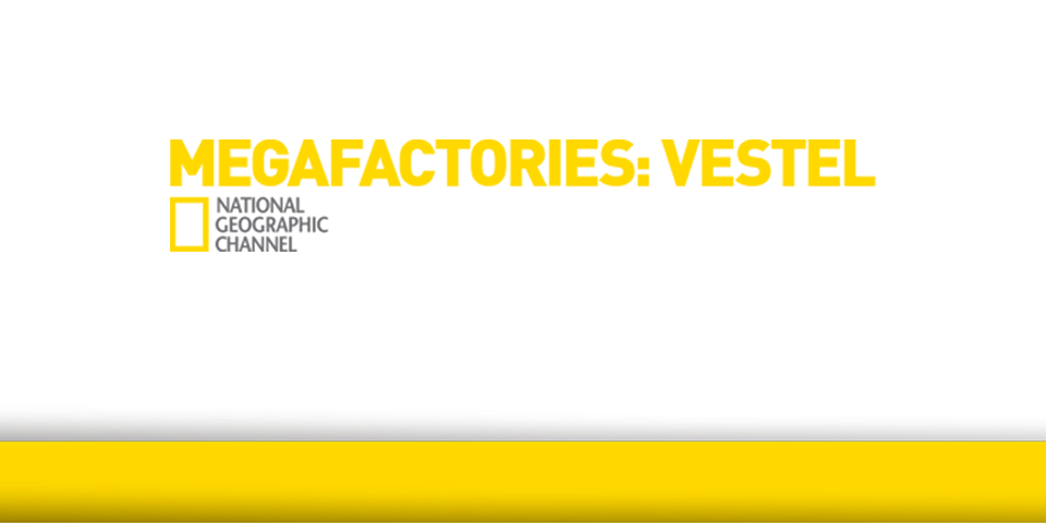 National Geographic Megafactories Vestel